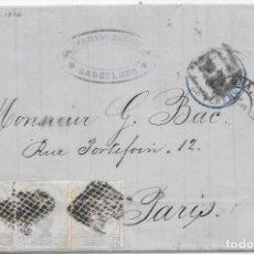 Sellos: EDIFIL 122. AMADEO I. ENVUELTA CIRCULADA DE BARCELONA A PARIS. 1872. Lote 145714002