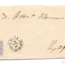 Sellos: EDIFIL 107. ENVUELTA CIRCULADA DE VILLAFRANCA DE LOS BARROS A ZAFRA. 1870. Lote 146022406