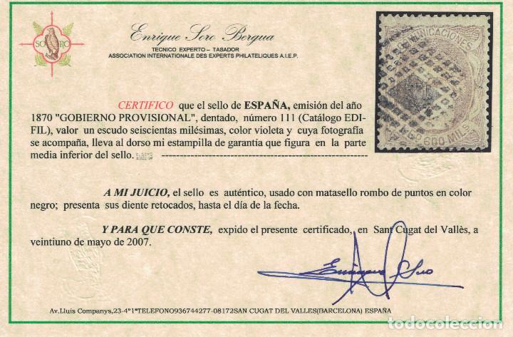 Sellos: SPAIN. GOBIERNO PROVISIONAL (1 ESCUDO 600 MIL 1870). EDIFIL 111. USADO. CERTIFICADO. - Foto 2 - 147612358