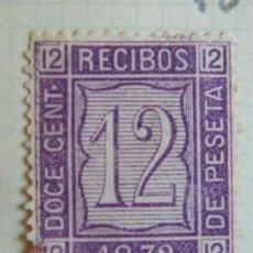 Sellos: SELLO FISCAL RECIBOS AMADEO I 1872, 12 CÉNTIMOS (2). Lote 156973482