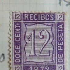 Sellos: SELLO FISCAL RECIBOS AMADEO I 1872, 12 CÉNTIMOS (3). Lote 156973486