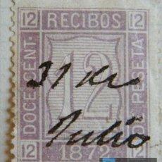 Sellos: SELLO FISCAL RECIBOS AMADEO I 1872, 12 CÉNTIMOS (4). Lote 156973534