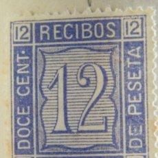 Sellos: SELLO FISCAL RECIBOS AMADEO I 1875, 12 CÉNTIMOS Nº21 (2). Lote 156973574