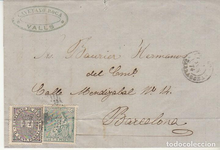 SELLOS 133 Y 141. I REPÚBLICA. VALLS (TARRAGONA) A BARCELONA.1874. (Sellos - España - Amadeo I y Primera República (1.870 a 1.874) - Cartas)