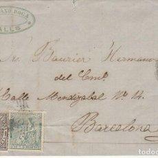 Sellos: SELLOS 133 Y 141. I REPÚBLICA. VALLS (TARRAGONA) A BARCELONA.1874.. Lote 172069773