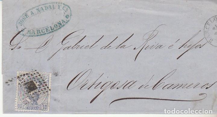 FRAGMENTO : SELLO 121. AMADEO I. BARCELONA A ORTIGOSA DE CAMEROS.1872. (Sellos - España - Amadeo I y Primera República (1.870 a 1.874) - Cartas)