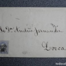 Sellos: CARTA COMPLETA AÑO 1873 FECHADOR LORCA MURCIA EDIFIL 121 . Lote 188834797