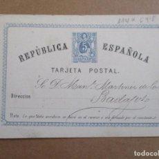 Selos: ENTERO POSTAL 1ª REPUBLICA CIRCULADA 1875 DE BARCELONA A BADAJOZ VALOR 2018 EDIFIL 16 EUROS. Lote 192625105