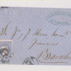 Sellos: CARTA ENTERA. TORTOSA, TARRAGONA. 1870. MARCA COMERCIAL. Lote 193371517