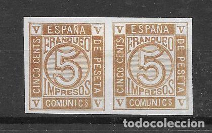 AMADEO I. PRUEBA DE COLOR EMISION DE CIFRAS DE 1872 PAREJA DE 5 CENTIMOS SEPIA CLARO (Sellos - España - Amadeo I y Primera República (1.870 a 1.874) - Nuevos)