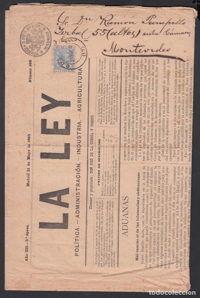 MADRID - MONTEVIDEO, (URUGUAY), PERIÓDICO COMPLETO LA LEY, TIMBRE 5 PTS Y SELLO 5 CTS ALFONSO XIII. (Sellos - España - Amadeo I y Primera República (1.870 a 1.874) - Cartas)