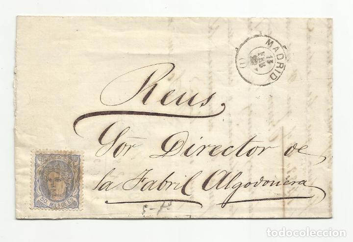 CIRCULADA 1872 DE MADRID A FABRIL ALGODONERA REUS TARRAGONA (Sellos - España - Amadeo I y Primera República (1.870 a 1.874) - Cartas)