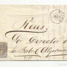 Selos: CIRCULADA 1872 DE MADRID A FABRIL ALGODONERA REUS TARRAGONA. Lote 218707743