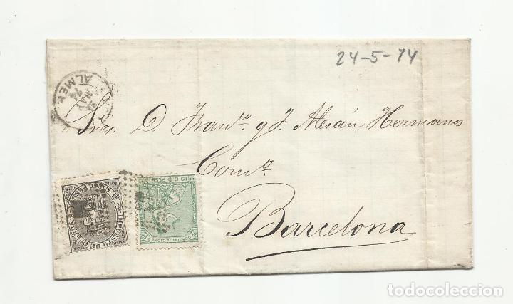 CIRCULADA 1874 DE GARRUCHA VERA ALMERIA A BARCELONA (Sellos - España - Amadeo I y Primera República (1.870 a 1.874) - Cartas)