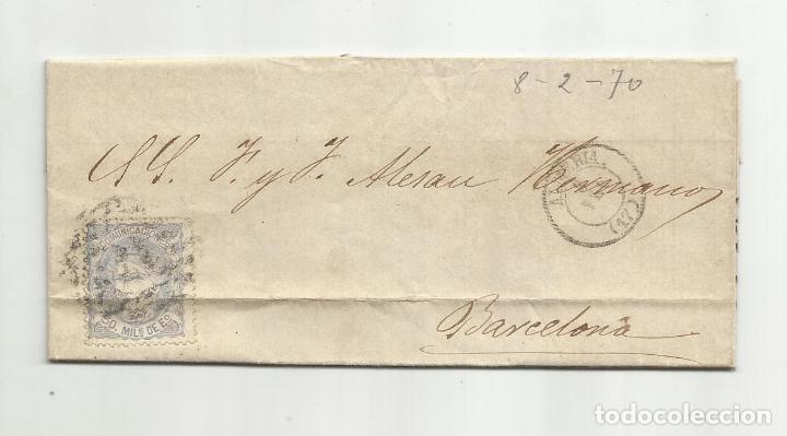 CIRCULADA Y ESCRITA NO HACE FALTA SALCHICHON 1870 DE ALMERIA A BARCELONA (Sellos - España - Amadeo I y Primera República (1.870 a 1.874) - Cartas)