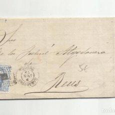Sellos: CIRCULADA Y ESCRITA MANDELO POR FERROCARRIL Y NO POR CARRETERO 1873 DE BARBASTRO HUESCA A REUS. Lote 295813283