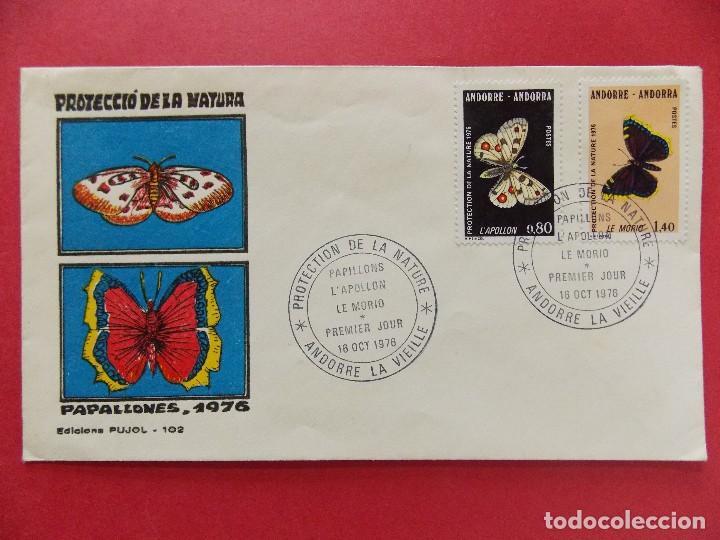 SOBRE PRIMER DIA - ANDORRA, ANDORRE - PROTECCIO DE LA NATURA, PAPALLONES, 1976 - ED. PUJOL... R-8714 (Sellos - Extranjero - Europa - Andorra)