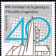 Sellos: [CF7043A] ANDORRA FRANCESA 2018, 40 ANIV. PARROQUIA DE ESCALDES ENGORDANY (MNH). Lote 128180159