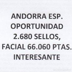 Sellos: INTERESANTE LOTE DE ANDORRA ESPAÑOLA, COMPUESTO POR 2.680 SELLOS, CON 66.060 PESETAS DE FACIAL +. Lote 155288418