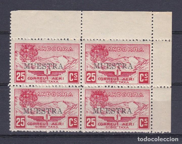 MUESTRA NE13 BLOQUE DE 4 SELLOS 25 CTS DE ANDORRA DEL AÑO 1932 NUEVOS SIN FIJASELLOS (MUY RARO) (Sellos - Extranjero - Europa - Andorra)