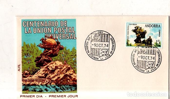 SOBRE PRIMER DIA. ANDORRA. CENTENARIO DE LA UNION POSTAL UNIVERSAL. 1974. VER FOTO. (Sellos - Extranjero - Europa - Andorra)
