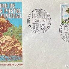 Sellos: SOBRE PRIMER DIA. CENTENARIO DE LA UNION POSTAL UNIVERSAL. ANDORRA LA VIEJA, 1974. . Lote 186150527