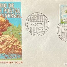 Sellos: SOBRE PRIMER DIA. CENTENARIO DE LA UNION POSTAL UNIVERSAL. ANDORRA LA VIEJA, 1974. . Lote 186150576