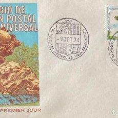 Sellos: SOBRE PRIMER DIA. CENTENARIO DE LA UNION POSTAL UNIVERSAL. ANDORRA LA VIEJA, 1974. . Lote 186150793