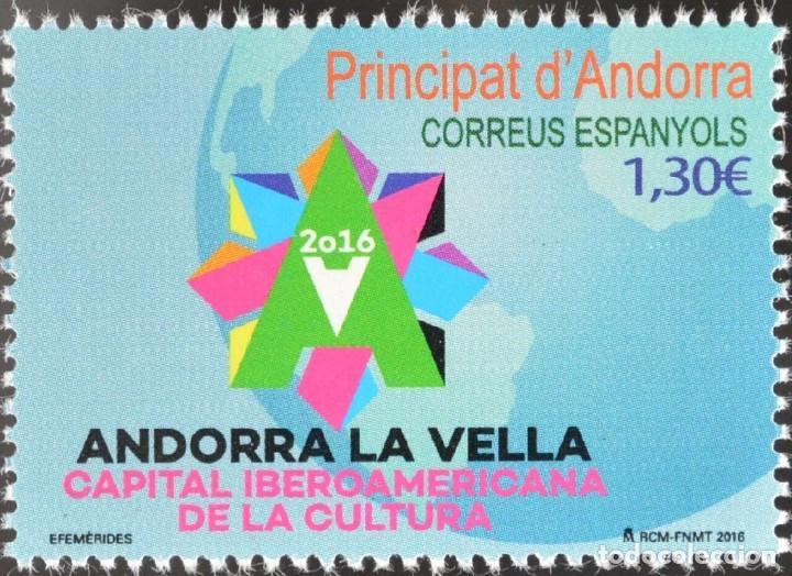 ANDORRA 2016 EDIFIL 444 SELLO ** ANDORRA LA VELLA CAPITAL IBEROAMERICANA DE LA CULTURA MICHEL 440 (Sellos - Extranjero - Europa - Andorra)