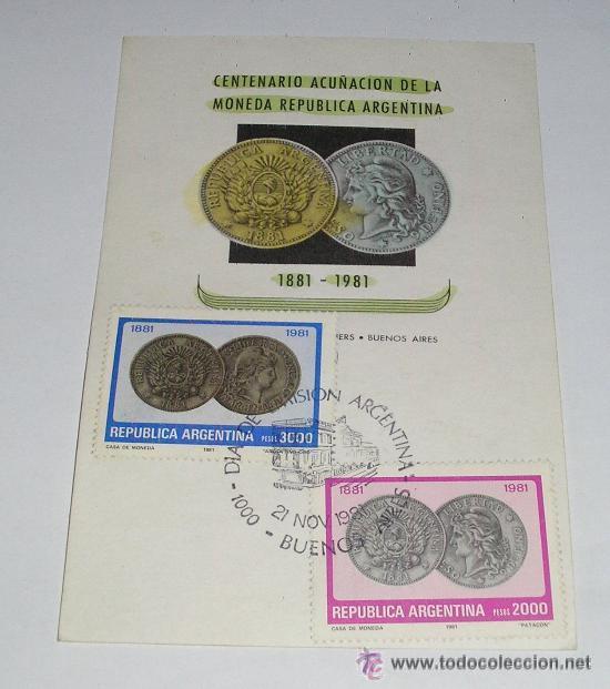 CENTENARIO ACUÑACION DE LA REPUBLICA ARGENTINA 1881-1981 - 21 NOVIEMBRE 1981 (Sellos - Extranjero - América - Argentina)