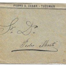 Sellos: ARGENTINA. CATALUÑA. SIN FRANQUEO. SOBRE DE TUCUMAN A SAN MARTIN DE TORRUELLA. 1889. Lote 182669797