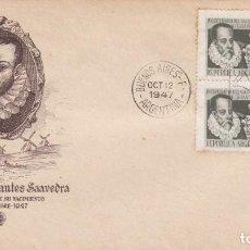 Sellos: ARGENTINA SPD - SOBRE PRIMER DIA 1947 - MIGUEL DE CERVANTES SAAVEDRA - EL QUIJOTE. Lote 196652711