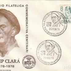 Sellos: EDIFIL 2457, CENTENARIO DE JOSEP CLARA (ESCULTOR), MATASELLO ESPECIAL DE 4-3-1978 SOBRE OFICIAL. Lote 217821988