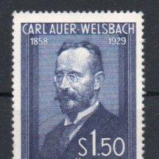 Sellos: AUSTRIA AÑO 1954 YV 840*** 25 ANIVº MUERTE DE CARL AUER VON WELSBACH - PERSONAJES - QUÍMICA. Lote 176892357