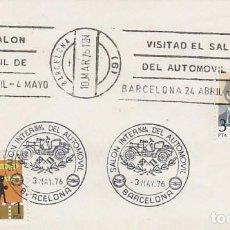 Sellos: AÑO 1976, SALON DEL AUTOMOVIL DE BARCELONA, RODILLO MÁS MATASELLO EN UN SOLO SOBRE. Lote 100997147