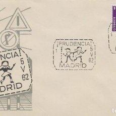 Sellos: AÑO 1962, DIA SIN ACCIDENTES, CAMPAÑA DE TRAFICO, ¡PRUDENCIA) (MADRID), SOBRE DE SISO. Lote 190697841