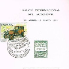 Sellos: EDIFIL 2410, AUTOMOVILES ANTIGUOS ESPAÑOLES: HISPANO SUIZA 1916 PRIMER DIA 23-4-1977 PROGRAMA SALON. Lote 149845098