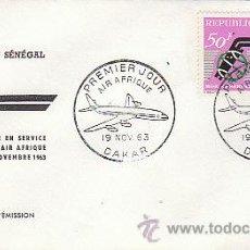Sellos: SENEGAL, PUESTA EN SERVICIO DE AIR AFRIQUE, PRIMER DIA DE DAKAR DEL 19-11-1963. Lote 55336490