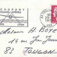 Sellos: FRANCIA, AEROPUERTO DE TOULON HYERES (PARIS-LYON), MATASELLO DEL AEROPUERTO DE TOULON DE 29-1-1970. Lote 26529106