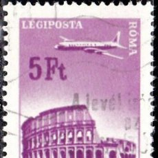 Sellos: 1966-1967 - HUNGRIA - AVIONES SOBREVOLANDO CIUDADES - ROMA - CORREO AEREO - YVERT 289. Lote 140561354