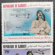 Sellos: 1983. AVIÓN. YIBUTI. A 178 / A 180. 75 ANIV. DE LA TRAVESÍA DE LA MANCHA POR LOUIS BLÉRIOT. NUEVO.. Lote 183385931