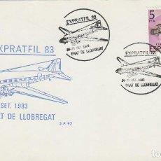Sellos: AÑO 1983, AVION, EXPRATFIL, EXPOSICIÓN EN PRAT DE LLOBREGAT, SOBRE DE SP. Lote 197109256