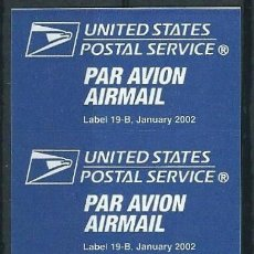 Sellos: UNITED STATES AIRMAIL / PAR AVION LABEL 19-B JANUARY 2002. Lote 211596524