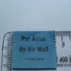 Sellos: ETIQUETA CORREO AEREO ESTADOS UNIDOS AÑOS 40 PAR AVION BY AIR MAIL FORM 2978. Lote 242985625
