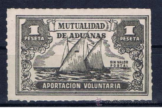 MUTUALIDAD DE ADUANAS 1 PTS NUEVO** SIN VALOR POSTAL APORTACION VOLUNTARIA (Sellos - Temáticas - Barcos)