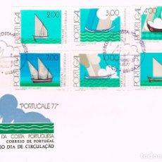 Sellos: PORTUGAL IVERT Nº 1358/63, BARCOS COSTEROS PORTUGUESES, PRIMER DIA DE 19-11-1977. Lote 115119363