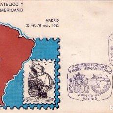 Sellos: ESPAÑA 1983. FDC. SOBRE 1ER. DIA. X CERTAMEN FILATELICO Y NUMIS. IBEROAMERICANO. CRISTOBAL COLON.. Lote 133828822
