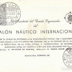 Sellos: AÑO 1967, SALON NAUTICO INTERNACIONAL DE BARCELONA, EN INVITACION A LA INAUGURACION. Lote 170192112