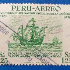 Sellos: USADO. PERU. YVERT 113. A. BARCOS. FLOTA DE CRISTÓBAL COLÓN. LA NIÑA, LA PINTA Y LA SANTA MARIA. Lote 235791005
