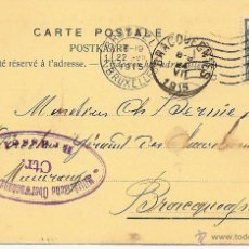 Sellos: CARTA POSTAL CIRCULADA AÑO 1915 - ARTHUR DECAMPS, BRUSELAS AGENCE DE CHARBONNAGES. Lote 42441878